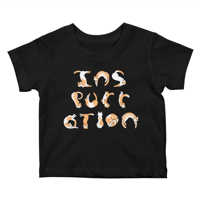 InsPURRation Kids Baby T-Shirt by dianasprinkle's Artist Shop