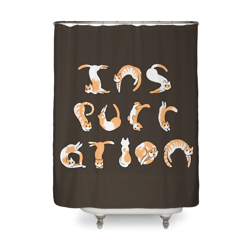 InsPURRation Home Shower Curtain by dianasprinkle's Artist Shop