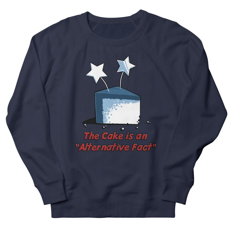 The Cake is an Alternative Fact Men's Sweatshirt by dianasprinkle's Artist Shop