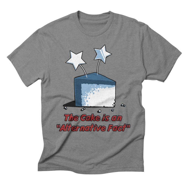 The Cake is an Alternative Fact Men's Triblend T-shirt by dianasprinkle's Artist Shop