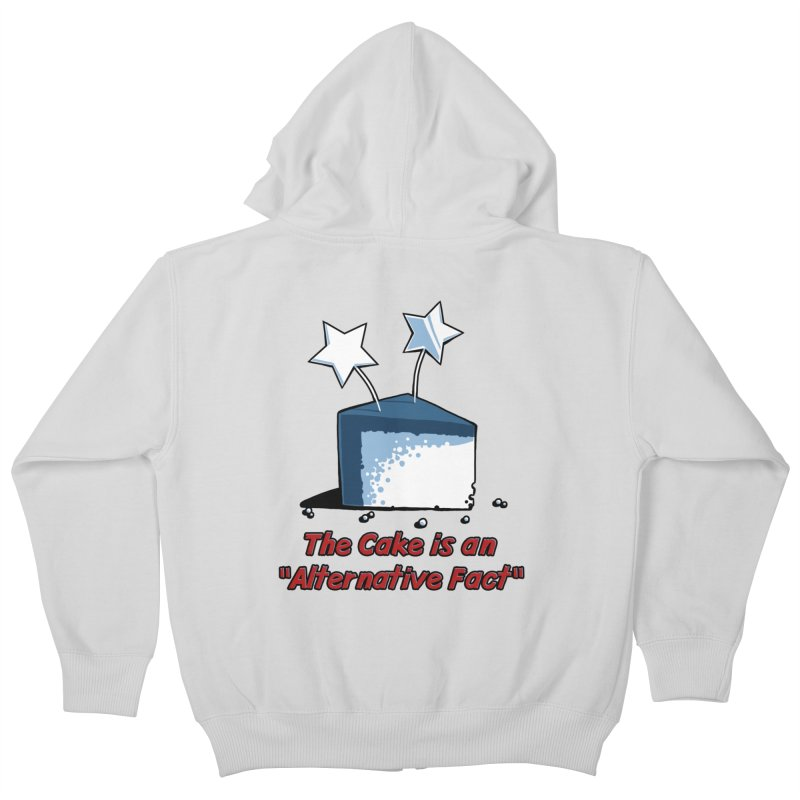 The Cake is an Alternative Fact Kids Zip-Up Hoody by dianasprinkle's Artist Shop