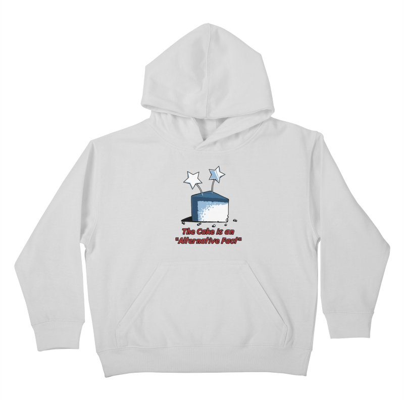 The Cake is an Alternative Fact Kids Pullover Hoody by dianasprinkle's Artist Shop