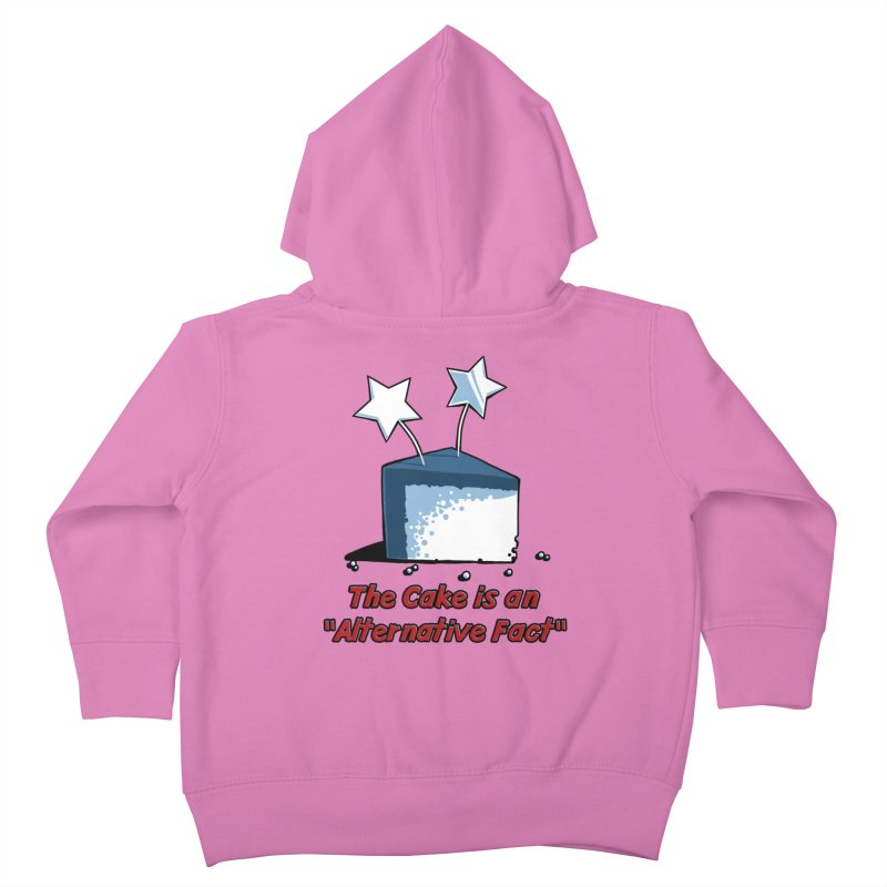 The Cake is an Alternative Fact Kids Toddler Zip-Up Hoody by dianasprinkle's Artist Shop