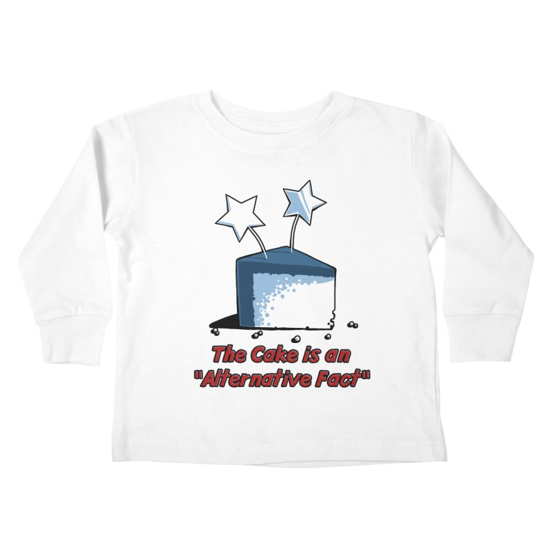 The Cake is an Alternative Fact Kids Toddler Longsleeve T-Shirt by dianasprinkle's Artist Shop