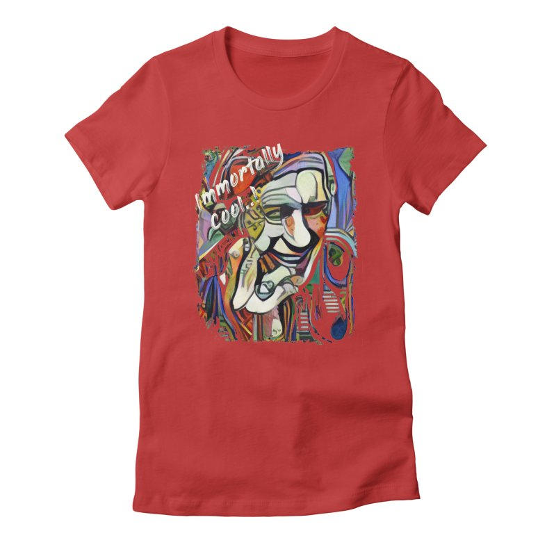 Immortally Cool by Dianne ❤ Women's Fitted T-Shirt by Design's by Dianne ♥