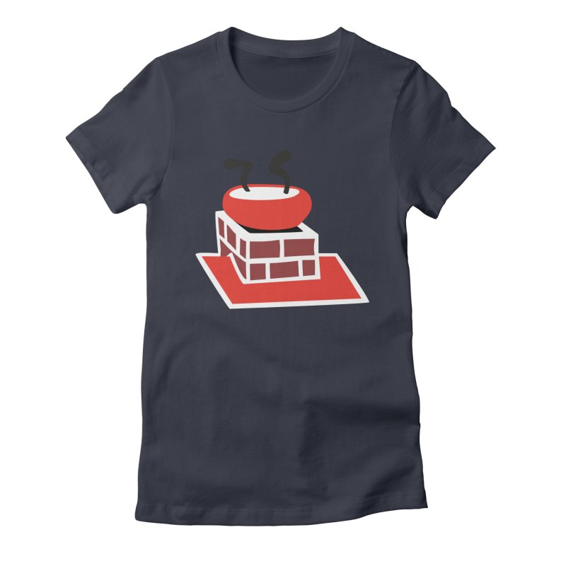Chimney Women's Fitted T-Shirt by Dicker Dandy