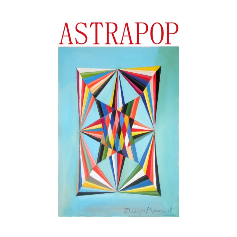 Astrapop 4 None  by diegomanuel's Artist Shop