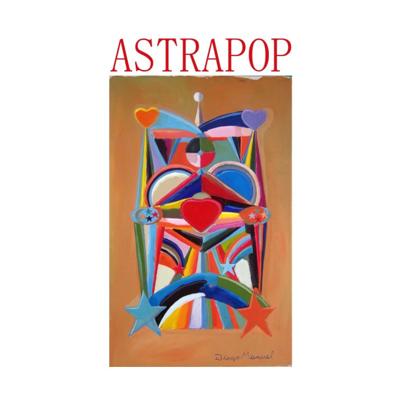 Astrapop 21 None  by diegomanuel's Artist Shop