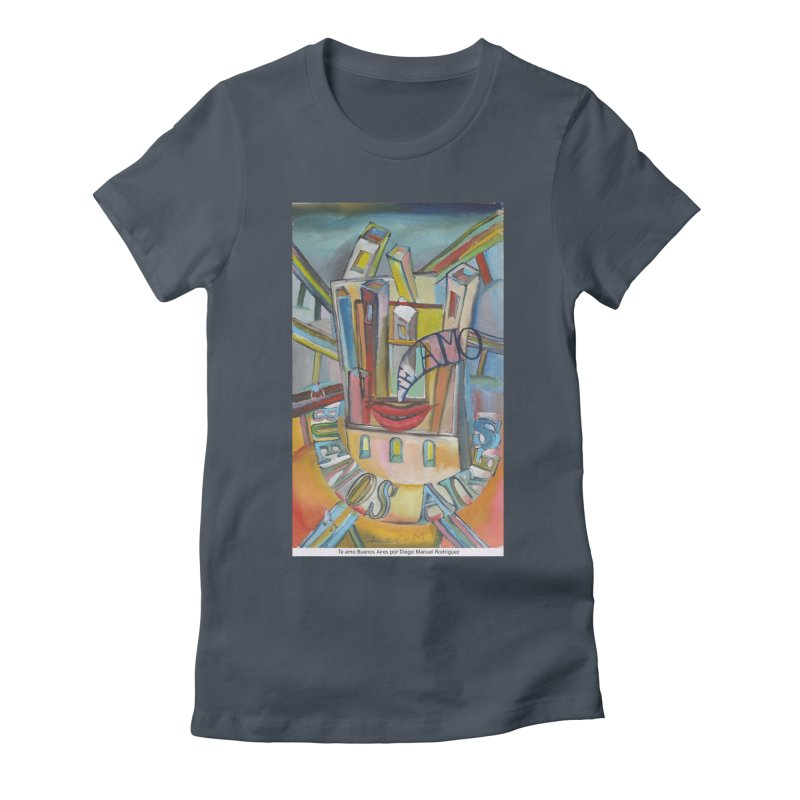 Te amo Buenos Aires Women's Fitted T-Shirt by diegomanuel's Artist Shop
