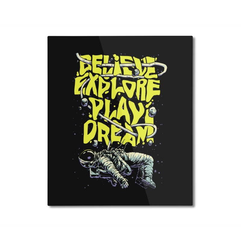 Believe Home Mounted Aluminum Print by digital carbine