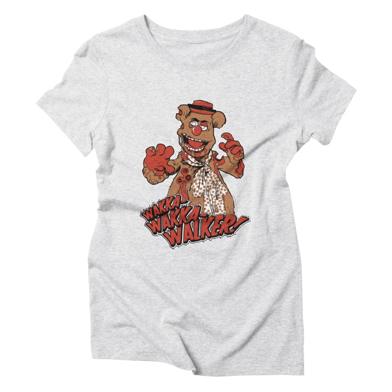 """""""Wakka, Wakka, WALKER!"""" Zombie Fozzie Women's Triblend T-Shirt by Digital PIMP Threadless shop"""