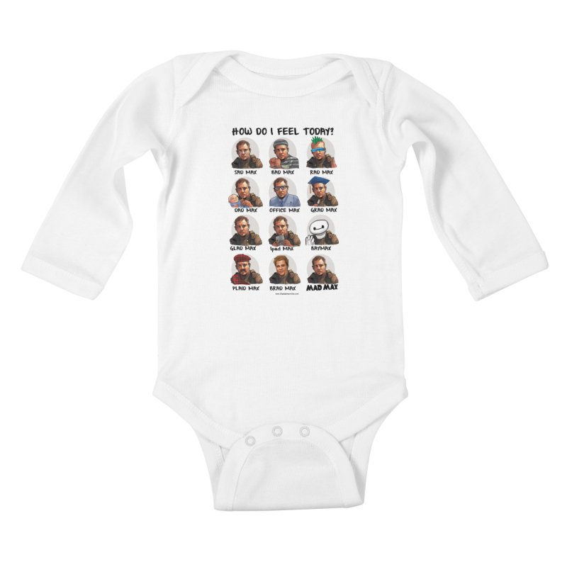 Sad/Rad/Mad Max Kids Baby Longsleeve Bodysuit by Digital PIMP Threadless shop