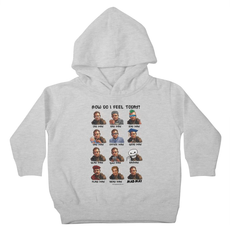 Sad/Rad/Mad Max Kids Toddler Pullover Hoody by Digital PIMP Threadless shop