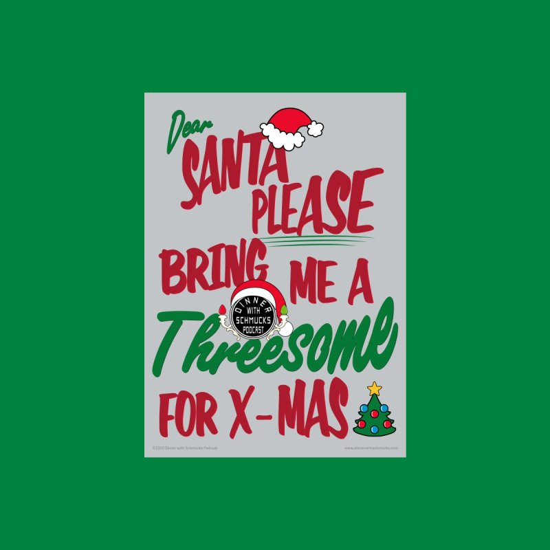 Dear Santa Greeting Card Accessories Greeting Card by Dinner with Schmucks Podcast Shop