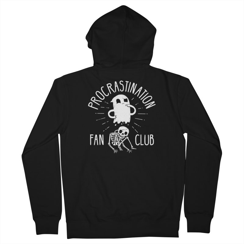 Procrastination Fan Club Women's Zip-Up Hoody by DinoMike's Artist Shop