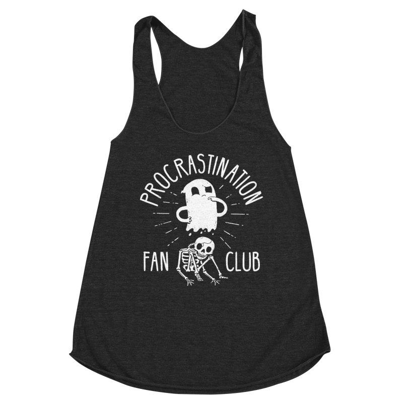 Procrastination Fan Club Women's Tank by DinoMike's Artist Shop