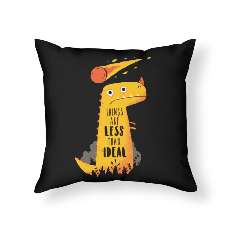 Less Than Ideal Home Throw Pillow by DinoMike's Artist Shop