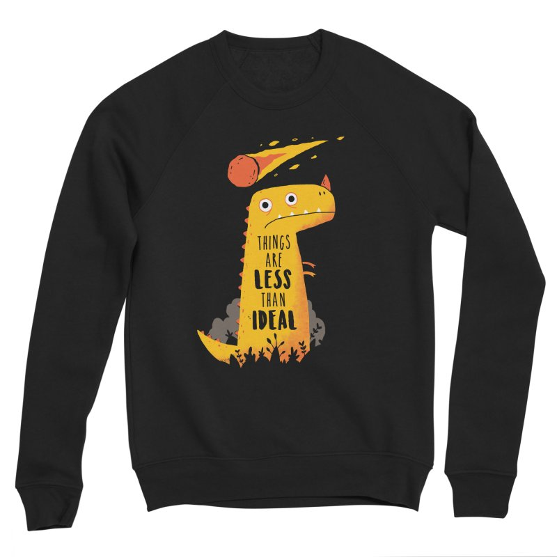 Less Than Ideal Men's Sweatshirt by DinoMike's Artist Shop