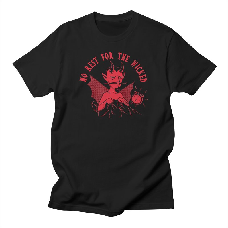 No Rest For The Wicked Men's T-Shirt by DinoMike's Artist Shop
