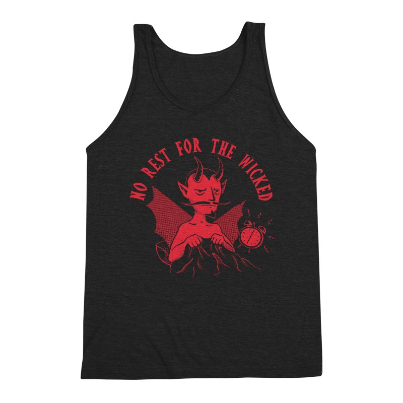 No Rest For The Wicked Men's Tank by DinoMike's Artist Shop