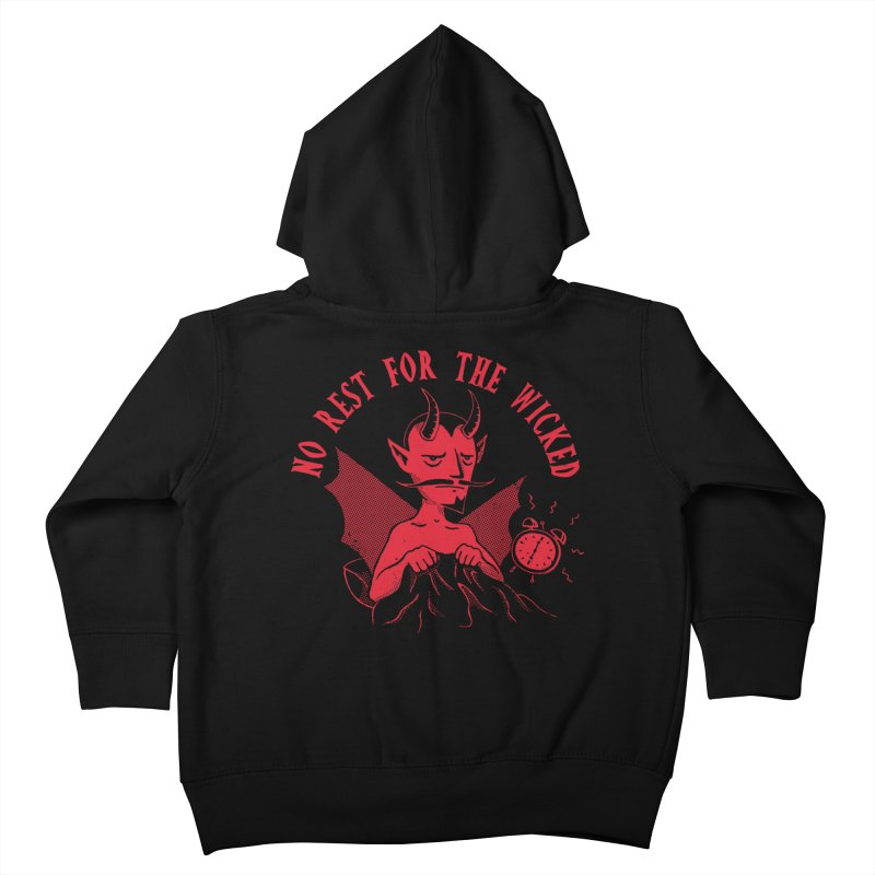 No Rest For The Wicked Kids Toddler Zip-Up Hoody by DinoMike's Artist Shop
