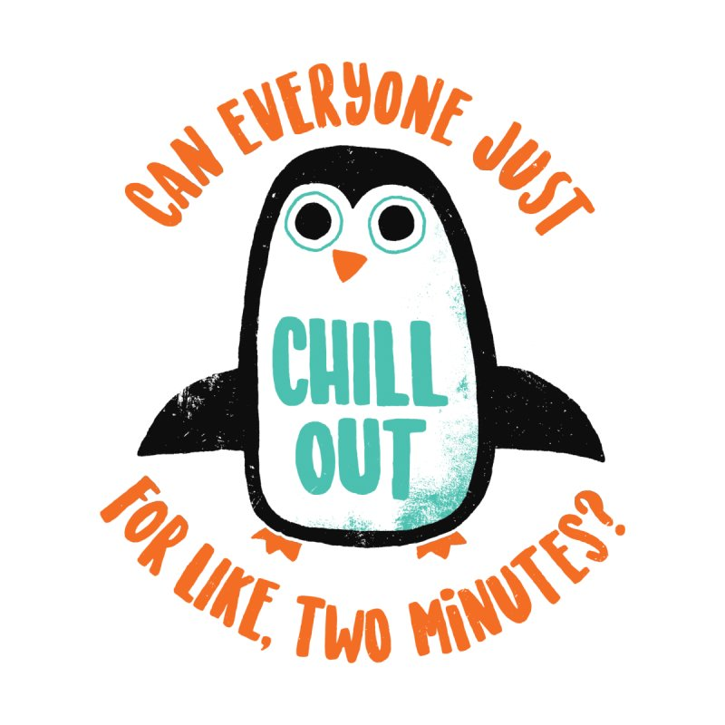 Chill Out Women's Tank by DinoMike's Artist Shop