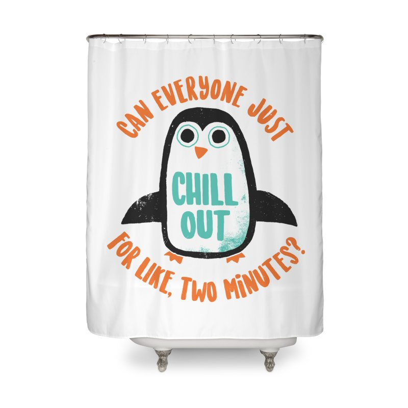 Chill Out Home Shower Curtain by DinoMike's Artist Shop