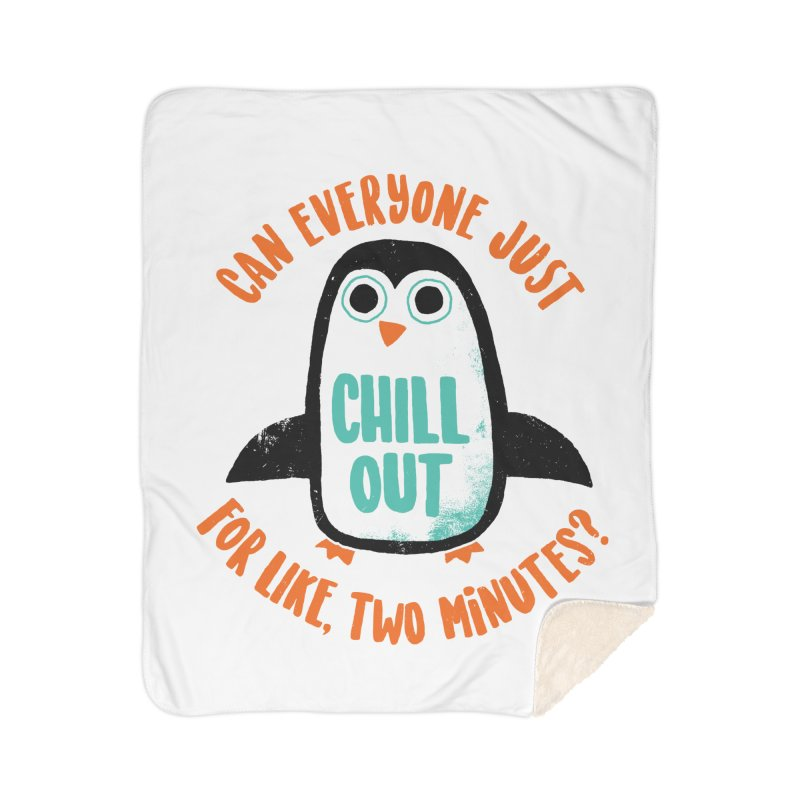 Chill Out Home Blanket by DinoMike's Artist Shop