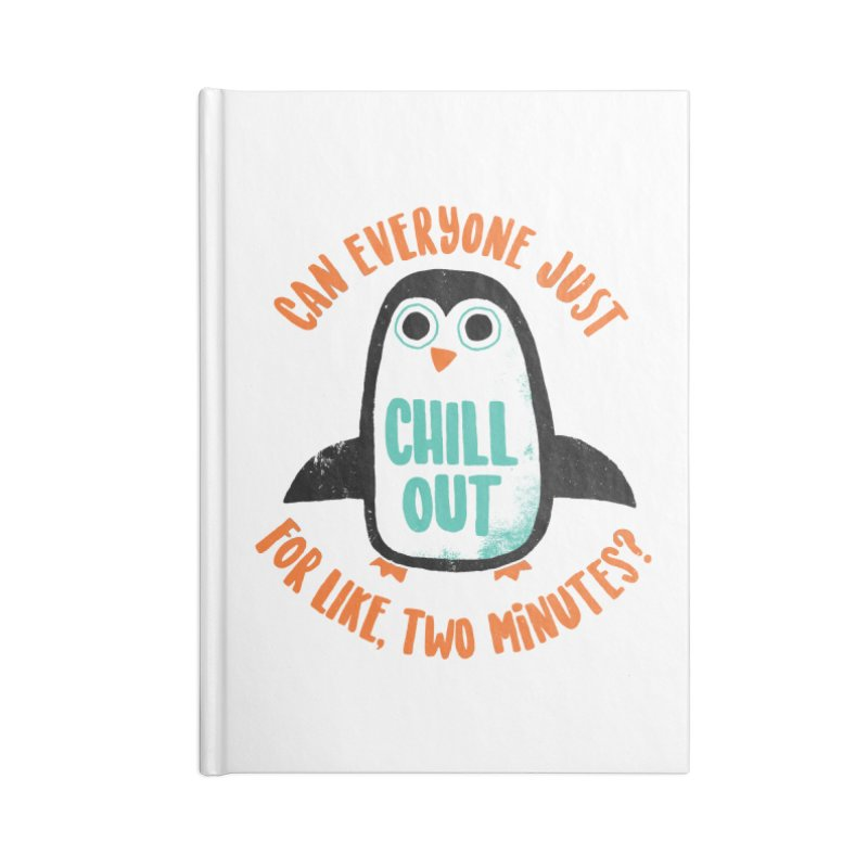 Chill Out Accessories Notebook by DinoMike's Artist Shop
