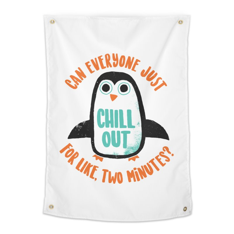 Chill Out Home Tapestry by DinoMike's Artist Shop