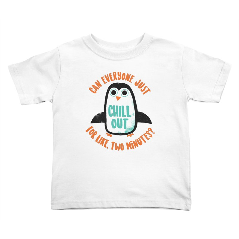 Chill Out Kids Toddler T-Shirt by DinoMike's Artist Shop