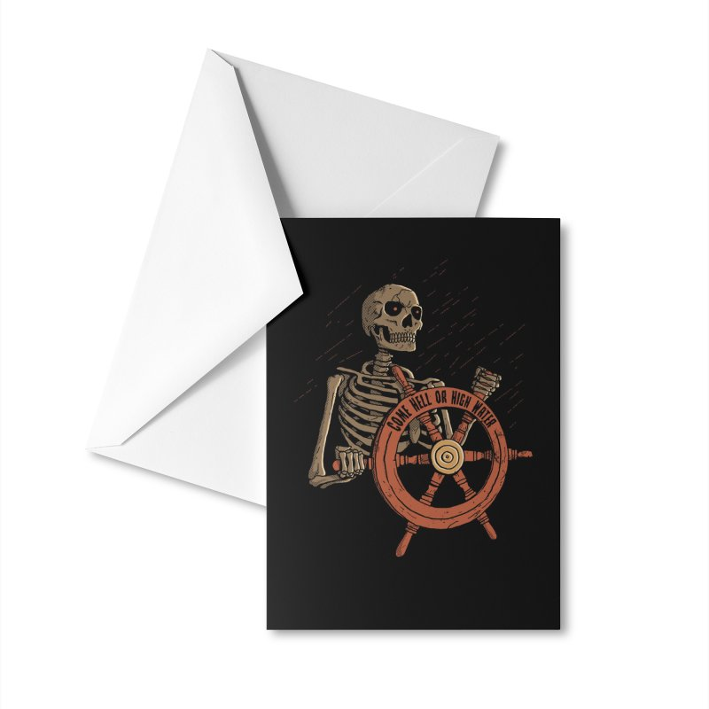 Come Hell or High Water Accessories Greeting Card by DinoMike's Artist Shop
