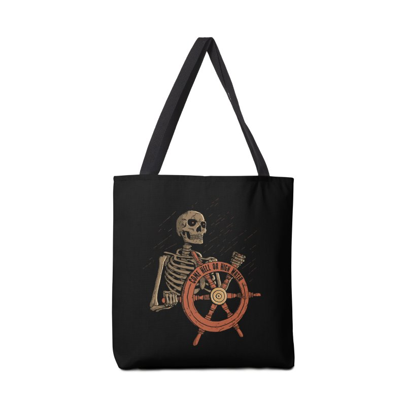 Come Hell or High Water Accessories Bag by DinoMike's Artist Shop