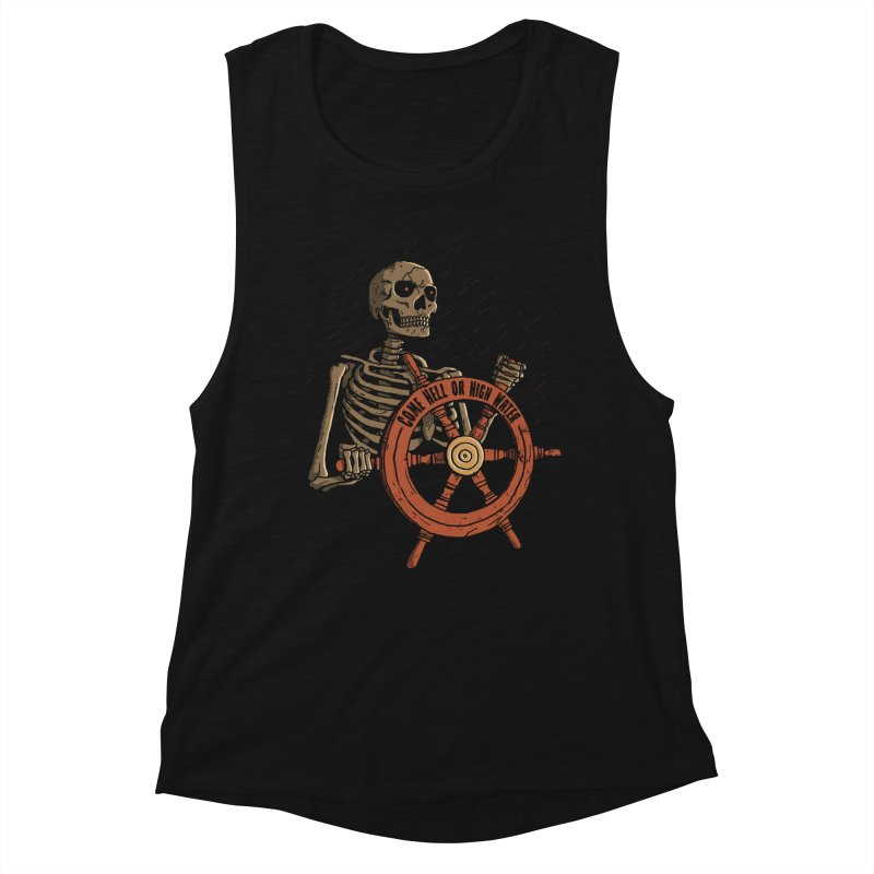 Come Hell or High Water Women's Tank by DinoMike's Artist Shop