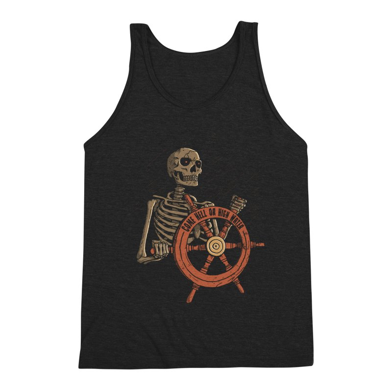 Come Hell or High Water Men's Tank by DinoMike's Artist Shop