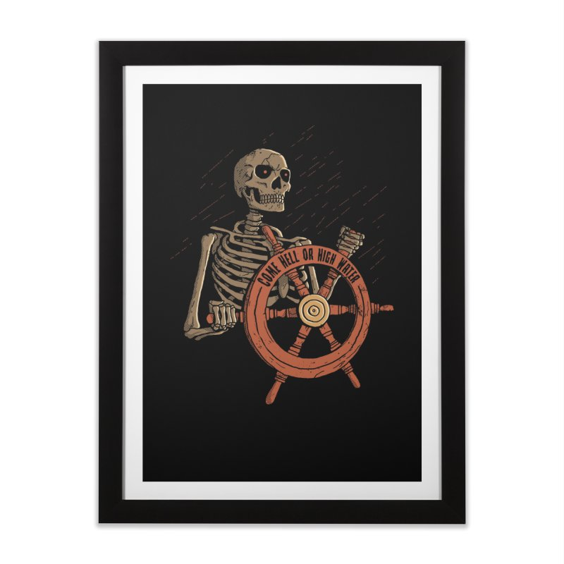 Come Hell or High Water Home Framed Fine Art Print by DinoMike's Artist Shop