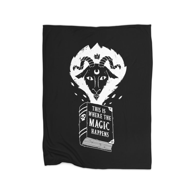 This Where The Magic Happens Home Blanket by DinoMike's Artist Shop