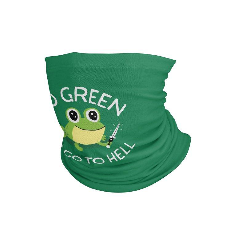 Go Green Accessories Neck Gaiter by DinoMike's Artist Shop