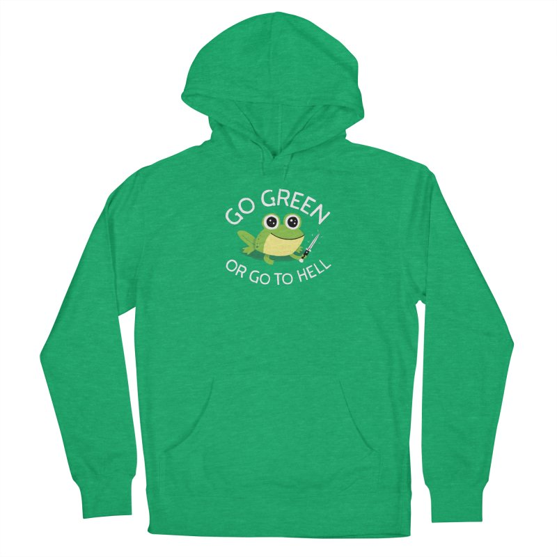 Go Green Men's Pullover Hoody by DinoMike's Artist Shop