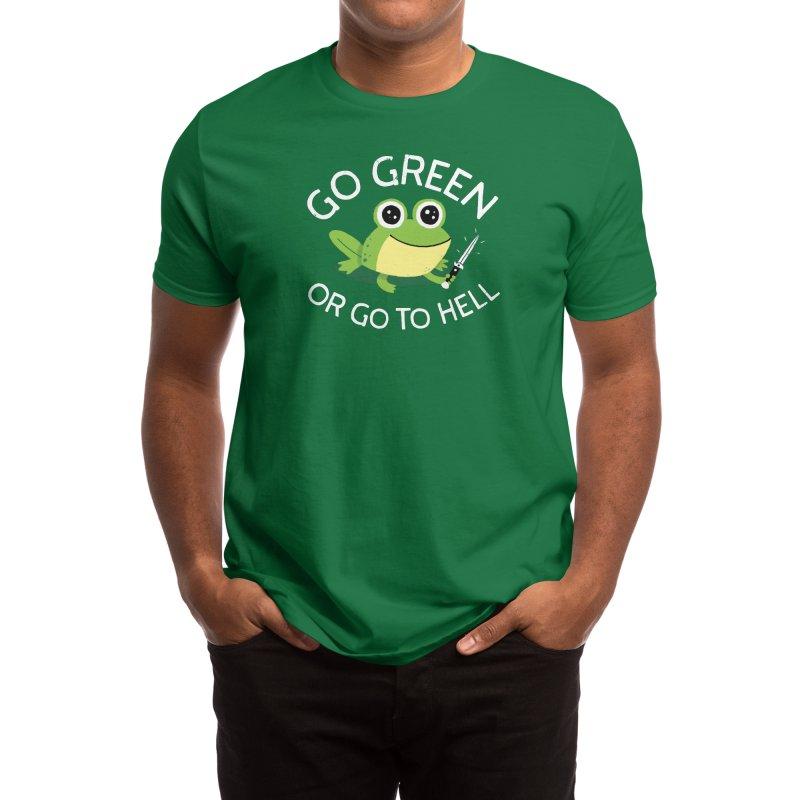 Go Green Men's T-Shirt by DinoMike's Artist Shop