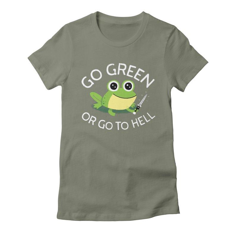 Go Green Women's T-Shirt by DinoMike's Artist Shop