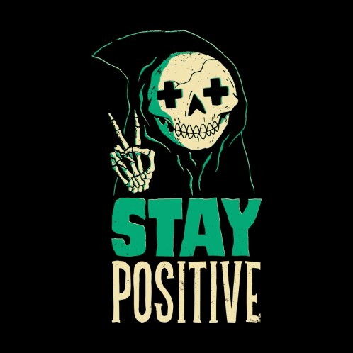 Design for Stay Positive