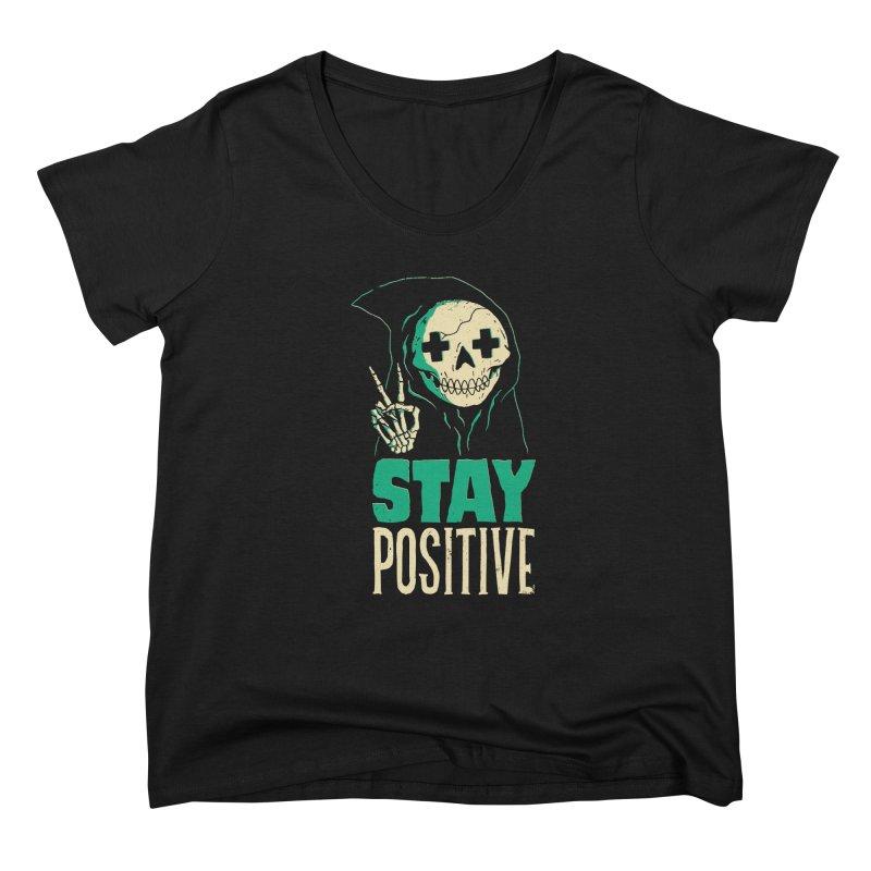 Stay Positive Women's Scoop Neck by DinoMike's Artist Shop