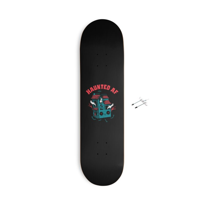 Haunted AF Accessories Skateboard by DinoMike's Artist Shop