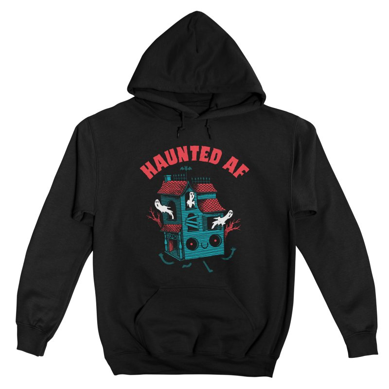 Haunted AF Women's Pullover Hoody by DinoMike's Artist Shop