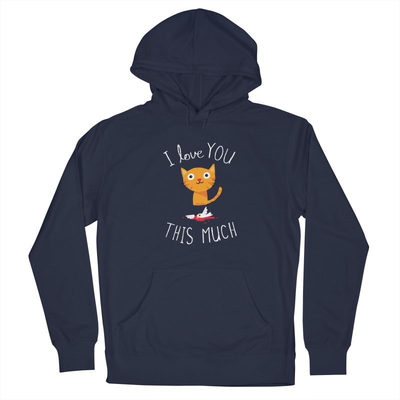 I Love You This Much Men's Pullover Hoody by DinoMike's Artist Shop