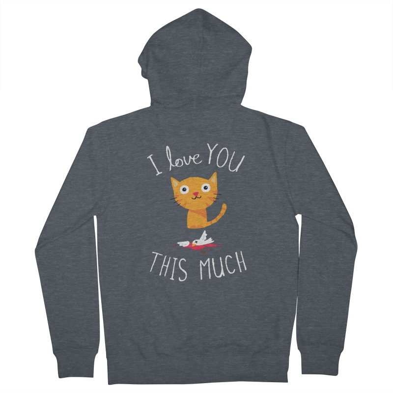 I Love You This Much Men's Zip-Up Hoody by DinoMike's Artist Shop