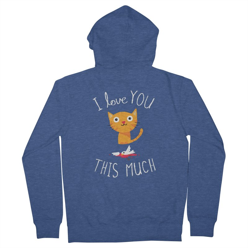 I Love You This Much Men's French Terry Zip-Up Hoody by DinoMike's Artist Shop