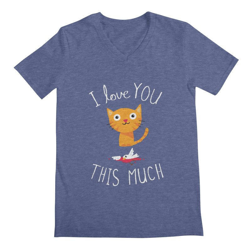 I Love You This Much Men's V-Neck by DinoMike's Artist Shop