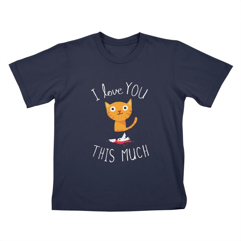 I Love You This Much Kids T-shirt by DinoMike's Artist Shop